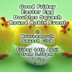 Good Friday Easter Egg Doubles Squash Round Robin Event