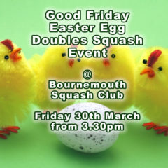 Good Friday Easter Egg Doubles Squash Tournament at Bournemouth Sports