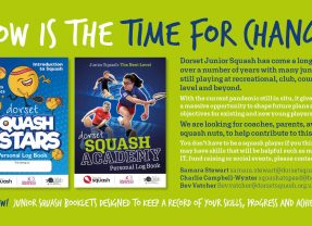 Dorset Junior Squash – NOW IS THE TIME FOR CHANGE